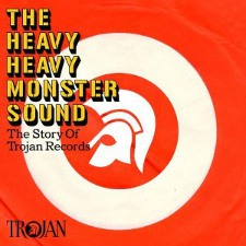 Trojan - Heavy Monster Sound