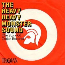 Trojan - Heavy Monster Sound