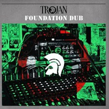 Trojan - Foundation Dub