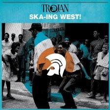 Trojan -Ska-ing West