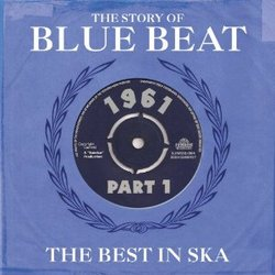 The Sory Of Blue Beat 1961 Volume 2