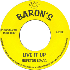 Hopeton Lewis - Live It Up (Barons)