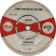 The Sensations - Long Time Me No See You Girl