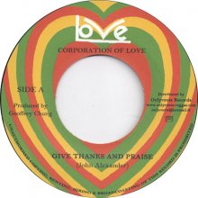 Corporation Of Love – Give Thanks And Praise/Version (Love)