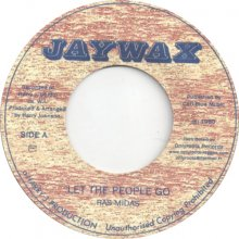 Ras Midas – Let The People Go/Dub (Jaywax)