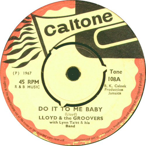TONE108A - Lloyd And The Groovers - Do It To Me Baby