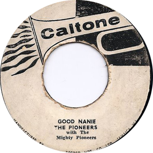 The Pioneers - Good Nanie