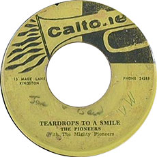 The Pioneers - Teardrops To A Smile
