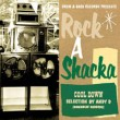 Various Artists - Rock A Shacka: Cool Down