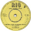 The Pioneers - Never Come Running Back