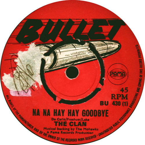 The Clan - Na Na Hey Hey Goodbye