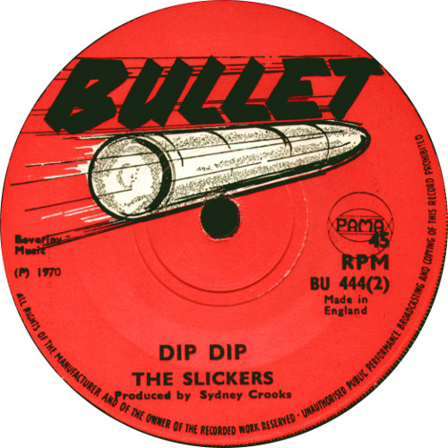 The Slickers - Dip Dip