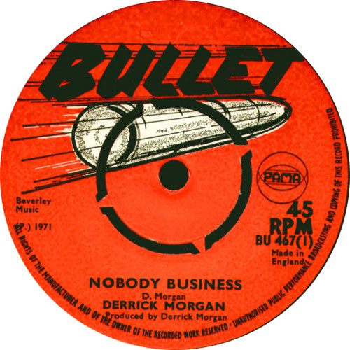 Derrick Morgan - Nobody Business