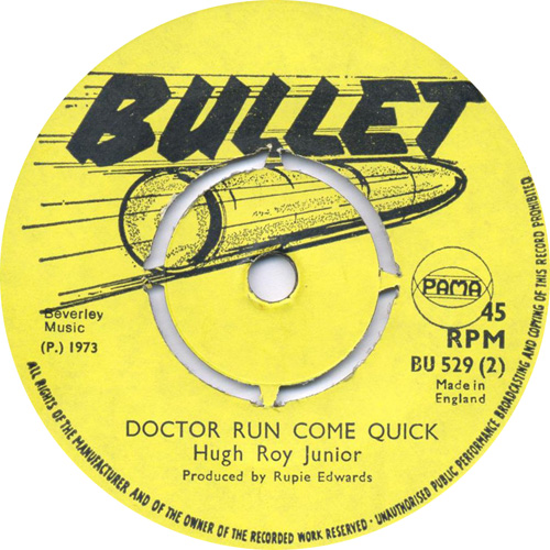 Hugh Roy Junior - Doctor Run Come Quick