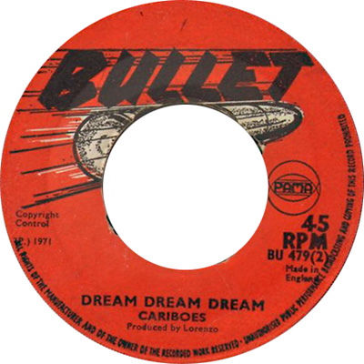 The Cariboes  - Dream Dream Dream