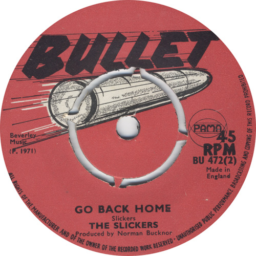 The Slickers - Go Back Home