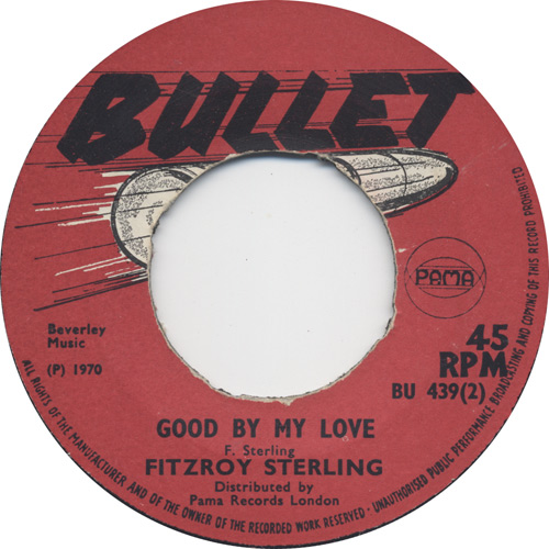 Fitzroy Sterling - Good By My Love