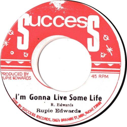 Rupie Edwards - I\'m Gonna Live Some Life