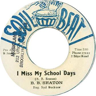B B Seaton – I Miss My School Days