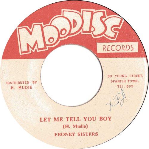 Ebony Sisters - Let Me Tell You Boy