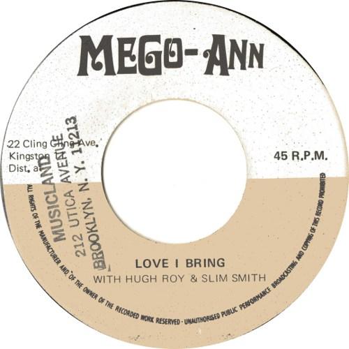 U Roy And Slim Smith - Love I Bring