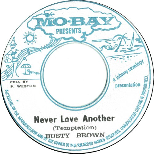 Busty Brown - Never Love Another