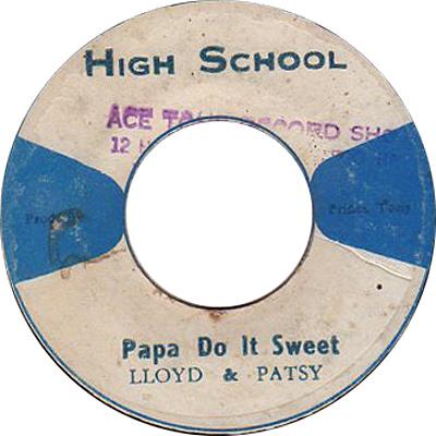 Lloyd & Patsy - Papa Do It Sweet