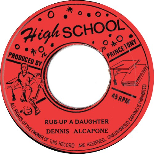 Dennis Alcapone - Rub-Up A Daughter