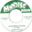 George Williams - No Business Of Yours