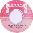 King Miguel - The Word Is Black