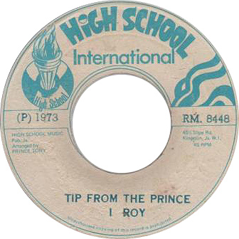 I Roy – Tip From The Prince