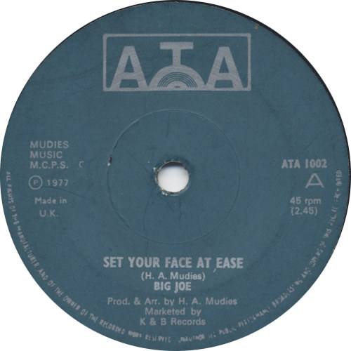 Big Joe - Set Your Face At Ease