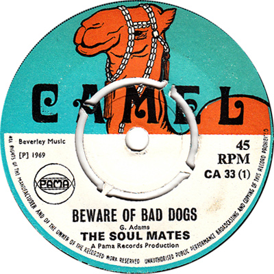 The Soul Mates - Beware Of Bad Dogs