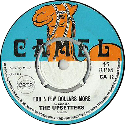 TheUpsetters - For A Few Dollars More