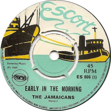 ES 806-1 The Jamaicans - Early In The Morning