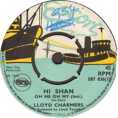 ERT 836-1 Lloyd Charmers - Hishan, Oh Me Oh My (Istr)