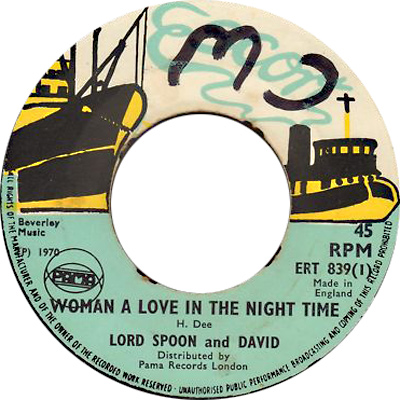 ERT 839-1 Lord Spoon And David - Woman A Love In The Night Time