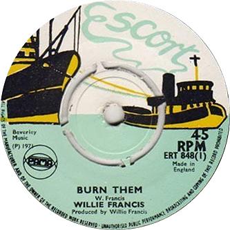 ERT 848-1 Willie Francis - Burn Them
