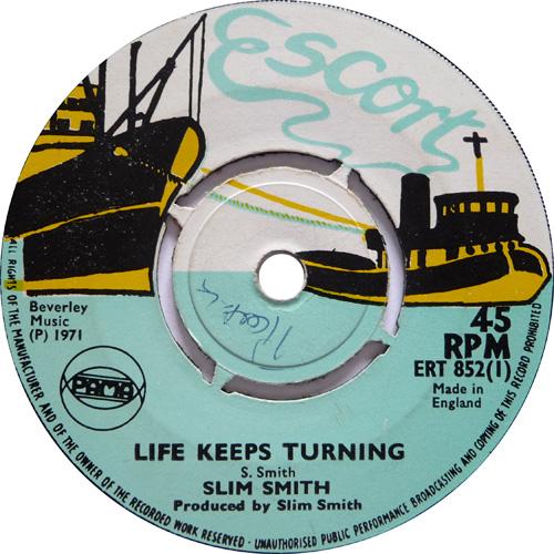 ERT 852-1 Slim Smith - Life Keeps Turning