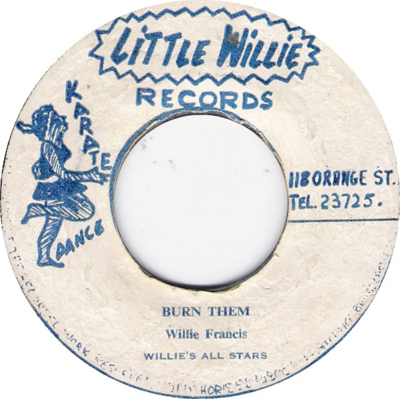 Willie Francis - Burn Them
