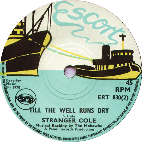 ERT830B Stranger Cole And The Mohawks - Till The Well Runs Dry