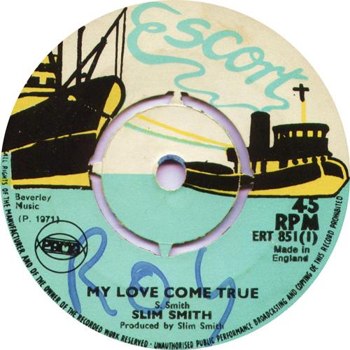 ERT851A Slim Smith - My Love Come True