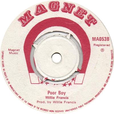 Willie Francis - Poor Boy