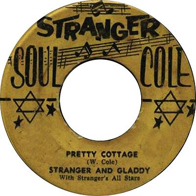 Stranger & Gladdy - Pretty Cottage