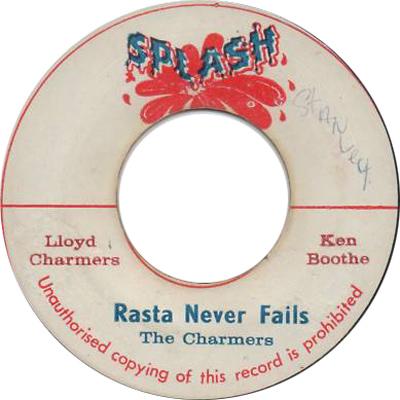 The Charmers - Rasta Never Fails