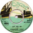 ERT832B Stranger Cole And The Mohawks - Let Me In