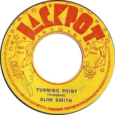 Slim Smith - Turning Point