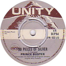 Prince Buster And The All Stars - Thirty Pieces Of Silver