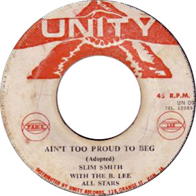 Slim Smith & the Uniques - Ain't Too Proud To Beg