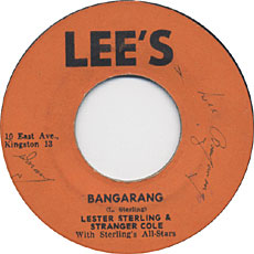 Stranger Cole And Lester Sterling - Bangarang